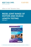 Joint Range of Motion and Muscle Length Testing - Elsevier eBook on Intel Education Study (Retail Access Card), 3rd Edition