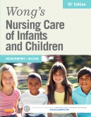 Wong's Nursing Care of Infants and Children - Elsevier eBook on VitalSource, 10th Edition