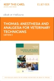 Anesthesia and Analgesia for Veterinary Technicians - Elsevier eBook on VitalSource (Retail Access Card), 5th Edition