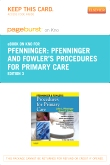 Pfenninger and Fowler's Procedures for Primary Care Elsevier eBook on Intel Education Study (Retail Access Card), 3rd Edition