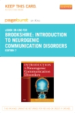 Introduction to Neurogenic Communication Disorders- Pageburst E-Book on Kno  (Retail Access Card), 7th Edition
