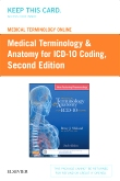 Medical Terminology Online for Medical Terminology & Anatomy for ICD-10 Coding (Retail Access Card), 2nd Edition