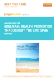 cover image - Health Promotion Throughout the Life Span - Elsevier eBook on Intel Education Study (Retail Access Card),8th Edition