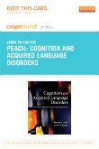 Cognition and Acquired Language Disorders - Elsevier eBook on Intel Education Study (Retail Access Card)