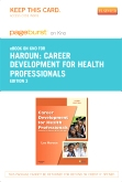 Career Development for Health Professionals - Elsevier eBook on Intel Education Study (Retail Access Card), 3rd Edition