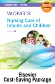 Wong's Nursing Care of Infants and Children - Text and Study Guide Package - Multimedia Enhanced Version, 9th Edition