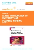 Introduction to Maternity and Pediatric Nursing - Elsevier eBook on VitalSource (Retail Access Card), 7th Edition