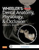 Evolve Resources for Wheeler's Dental Anatomy, Physiology and Occlusion, 10th Edition