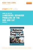 Behavior Problems of the Dog and Cat - Elsevier eBook on Intel Education Study (Retail Access Card), 3rd Edition