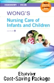 Wong's Nursing Care of Infants and Children - Multimedia Enhanced Text and Virtual Clinical Excursions 3.0 Package, 9th Edition