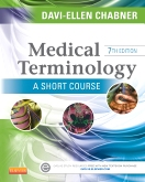 Medical Terminology: A Short Course - Elsevier eBook on Intel Education Study, 7th Edition
