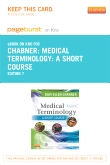 Medical Terminology: A Short Course - Elsevier eBook on Intel Education Study (Retail Access Card), 7th Edition