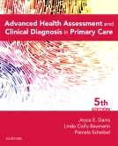 cover image - Advanced Health Assessment & Clinical Diagnosis in Primary Care - Elsevier eBook on VitalSource,5th Edition