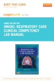Respiratory Care Clinical Competency Lab Manual - Elsevier eBook on Intel Education Study (Retail Access Card)