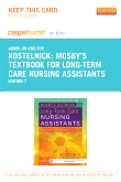 cover image - Mosby's Textbook for Long-Term Care Nursing Assistants - Elsevier eBook on Intel Education Study (Retail Access Card),7th Edition