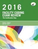 cover image - Evolve Exam Review for Facility Coding Exam Review 2016