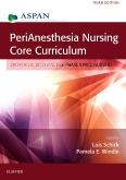 cover image - PeriAnesthesia Nursing Core Curriculum,3rd Edition