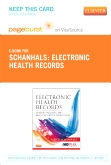 cover image - Electronic Health Records - Elsevier eBook on VitalSource (Retail Access Card) & Evolve Resources (Student Access Card) Package