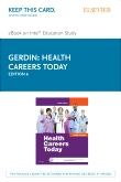 Health Careers Today - Elsevier eBook on Intel Education Study (Retail Access Card), 6th Edition
