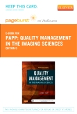 Quality Management in the Imaging Sciences - Elsevier eBook on VitalSource (Retail Access Card), 5th Edition