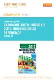 Mosby's 2015 Nursing Drug Reference - Elsevier eBook on Intel Education Study (Retail Access Card), 28th Edition