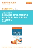 Mosby's Drug Guide for Nursing Students -  Elsevier eBook on Intel Education Study (Retail Access Card), 11th Edition