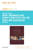 McDonald and Avery's Dentistry for the Child and Adolescent - Elsevier eBook on Intel Education Study (Retail Access Card), 10th Edition