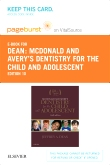 cover image - McDonald and Avery's Dentistry for the Child and Adolescent - Elsevier eBook on VitalSource (Retail Access Card),10th Edition