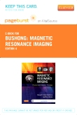 Magnetic Resonance Imaging - Elsevier eBook on VitalSource (Retail Access Card), 4th Edition