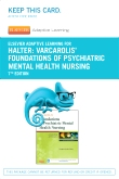 Elsevier Adaptive Learning for Varcarolis' Foundations of Psychiatric Mental Health Nursing (Access Card), 7th Edition