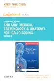 Medical Terminology & Anatomy for ICD-10 Coding - Elsevier eBook on Intel Education Study (Retail Access Card), 2nd Edition