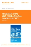 Oral and Maxillofacial Surgery Secrets - Elsevier eBook on VitalSource (Retail Access Card), 3rd Edition