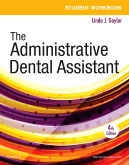cover image - Student Workbook for The Administrative Dental Assistant,4th Edition