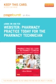 Pharmacy Practice Today for the Pharmacy Technician - Elsevier eBook on Intel Education Study (Retail Access Card)
