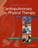 Essentials of Cardiopulmonary Physical Therapy- Elsevier eBook on Intel Education Study, 3rd Edition