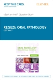 Oral Pathology - Elsevier eBook on Intel Education Study (Retail Access Card), 7th Edition