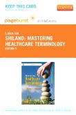 Mastering Healthcare Terminology - Elsevier eBook on VitalSource (Retail Access Card), 5th Edition