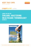 Mastering Healthcare Terminology - Elsevier eBook on Intel Education Study (Retail Access Card), 5th Edition