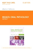 cover image - Oral Pathology - Elsevier eBook on VitalSource (Retail Access Card),7th Edition