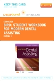 Student Workbook for Modern Dental Assisting - Elsevier eBook on VitalSource (Retail Access Card), 11th Edition