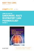 Rau's Respiratory Care Pharmacology - Elsevier eBook on Intel Education Study (Retail Access Card), 9th Edition