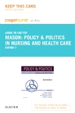 Policy & Politics in Nursing and Health Care - Elsevier eBook on Intel Education Study (Retail Access Card), 7th Edition