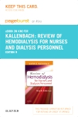 Review of Hemodialysis for Nurses and Dialysis Personnel - Elsevier eBook on Intel Education Study (Retail Access Card), 9th Edition