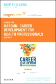 Career Development for Health Professionals - Elsevier eBook on VitalSource (Retail Access Card), 4th Edition