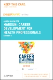 Career Development for Health Professionals - Elsevier eBook on Intel Education Study (Retail Access Card), 4th Edition
