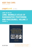 Merrill's Atlas of Radiographic Positioning and Procedures - Elsevier eBook on Intel Education Study (Retail Access Card), 13th Edition