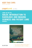 Introduction to Radiologic and imaging Sciences and Patient Care - Elsevier eBook on Intel Education Study (Retail Access Card), 6th Edition
