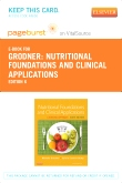 Nutritional Foundations and Clinical Applications - Elsevier eBook on VitalSource (Retail Access Card), 6th Edition