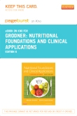 Nutritional Foundations and Clinical Applications - Elsevier eBook on Intel Education Study (Retail Access Card), 6th Edition