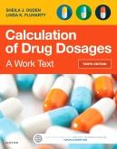 Calculation of Drug Dosages - Elsevier eBook on VitalSource, 10th Edition